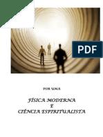 POR UMA FÍSICA MODERNA E CIÊNCIA ESPIRITUALISTA