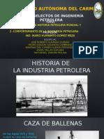 Antecedentes e Historia de La Industria Petrolera