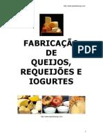Fabricação de queijos, requeijões e iogurtes