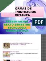 Formas de Administracion Cutanea (Tecnologia Farmaceutica)