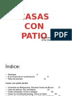 Exposicion de Casas Con Patio