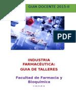 GUIA DOCENTE 2015_II_INDUSTRIA FARMACEUTICA_TALLERES[CURSO REGULAR].docx