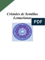 Cristales de Semillas Lemurianas