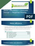 Water efficiency + Innovate Design + Regional Priority