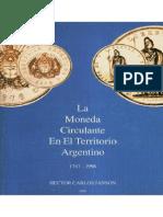 Monedas Que Circularon en El Rio de La Plata 1767-1825