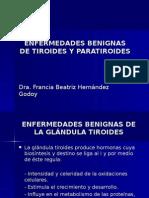 Enfermedades Benignas de Tiroides y Paratiroides