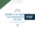 Momo y La Importancia de La Comunicación
