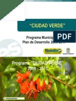 Ciudad Verde 2008-2011presentacion Programa (1)