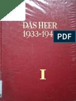 Das Heer 1933-1945 - Entwicklung des Organisatorischen Aufbaus - Band 1 - Das Heer Bis Zum Kriegsbeginn