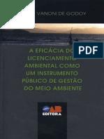 A eficácia do licenciamento ambiental como um instrumento público de gestão do m.pdf