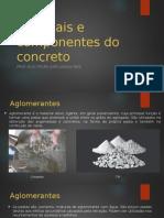 Materiais e Componentes Do Concreto