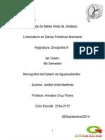 Monografía Del Estado de Aguascalientes