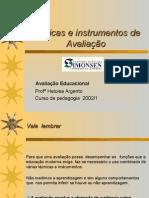 tcnicaseinstrumentosdeavaliao-090921130252-phpapp02.ppt