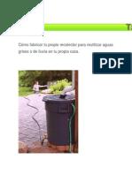 Cómo Fabricar Tu Propio Recolector Para Reutilizar Aguas Grises o de Lluvia en Tu Propia Casa