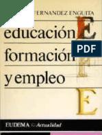 Educación, formación y empleo