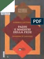 Dattrino - Padri e Maestri Della Fede. Lineamenti Di Patrologia @