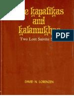 The Kapalikas and Kalamukhas - Two Lost Saivite Sects