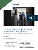 201509 Cobertura limitada gera filas para usuários do SAS no Paraná _ Vida e Cidadania _ Gazeta do Povo