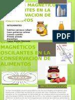 CONSERVACIÓN POR CAMPOS MAGNETICOS OSCILANTES.pptx