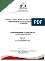 Surveillance, maintenance, inspection et réparations des canalisations de transport.Tome IIvier 2014