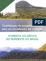 Cpatc Documentos 21 Contribuicao Da Pesquisa Florestal Para Um Ecossistema Em Extincao Floresta A