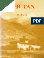 Bhutan Early History of an Himalayan Kingdom