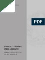Projeto Produvisimo Includente e Empreendedorismo Vanguardista