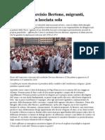 Cardinale Tarcisio Bertone Migranti Italia Non Va Lasciata Sola