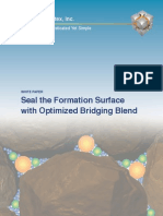 Seal the Formation Surface With Optimized Bridging Blend