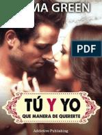 Tu y Yo, Que Manera de Quererte 01 - Emma Green