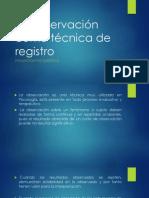 La observación como técnica de registro