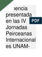 Ponencia Presentada en Las IV Jornadas Peirceanas Internacionales UNAM