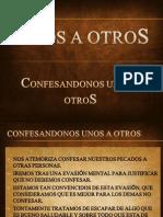 Confesar Unos a Otros