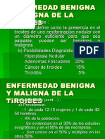 Enfermedad Benigna y Maligna de La Tiroides