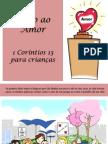 Hino Ao Amor - 1 Coríntios 13 Para Crianças