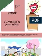 La Mayor Es El Amor - 1 Corintios 13 Para Niños