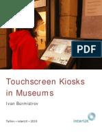 Touchscreen Kiosks in Museums