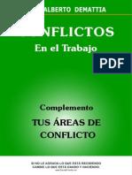 Complemento -Conflictos en El Trabajo- Luis Alberto Damattia