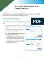 HOW to - Configure a Windows Server 2012 Remote Desktop Licensing Server