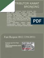Agen Kawat Bronjong, Harga Bronjong Pabrikasi, Harga Bronjong Pabrikasi 2015, Fast Respon 0812.3394.8911