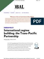 International Regime Building and the Trans-Pacific Partnership - R Evan Ellis