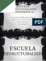 Escuela Estructuralista y Sistemática