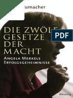 H.schumacher - Die Zwölf Gesetze Der Macht - Angela Merkels Erfolgsgeheimnisse