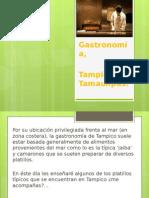 Gastronomía Tampico Tamaulipas
