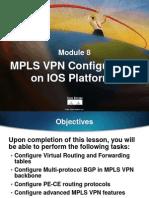 Module 8 - MPLS VPN Configuration on IOS Platforms.ppt