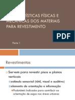 Aula 3 Características Físicas e Mecânicas Dos Materiais Para Revestimento