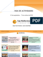 Agenda Actividades Destacadas. Del 21 de septiembre al 7 de octubre de 2015. Fundación Caja Mediterráneo