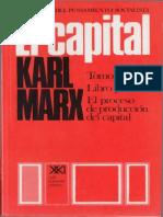Karl Marx, El Capital. Tomo I. El Proceso de Producción Del Capital. Vol. 3