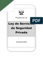 Proyecto Ley Seguridad Privada Consolidado Con Mininter Al 12.May.14