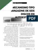Mecanismo Tipo Magazine de Seis Discos en Autoestéreos